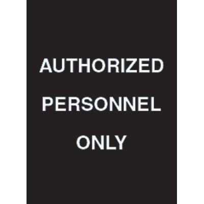 "7 x 11"" Authorized Personnel Only Acrylic Sign"