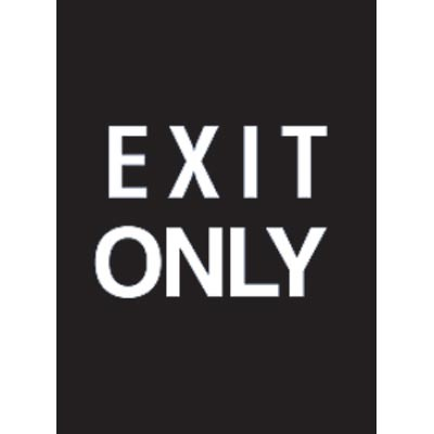 "7 x 11"" Exit Only Acrylic Sign"
