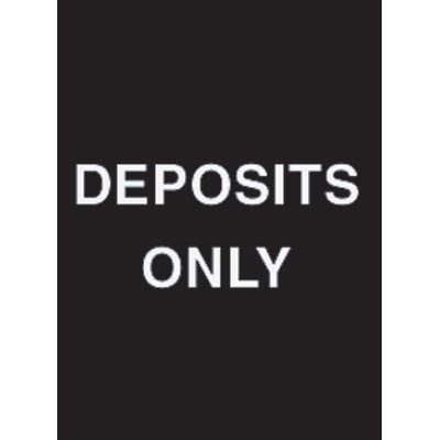 "9 x 12"" Deposits Only Acrylic Sign"