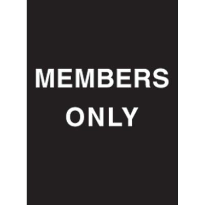 """9 x 12"""" Members Only Acrylic Sign"""