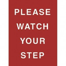 """7 x 11"""" Please Watch Your Step Acrylic Sign"""