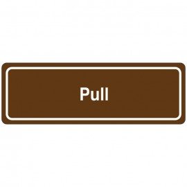 Pull Directional Sign