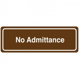 No Admittance Directional Sign