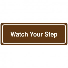 Watch Your Step Directional Sign