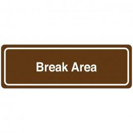 Break Area Directional Sign