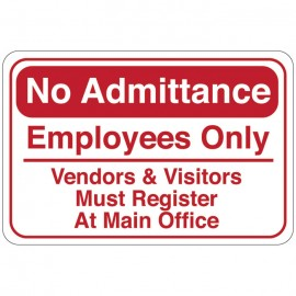 No Admittance Facility Sign