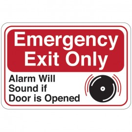 Emergencey Exit Only (Alarm Will Sound if Door is Opened) Facility Sign