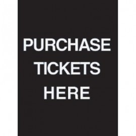"7 x 11"" Purchase Tickets Here Acrylic Sign"